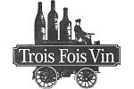 Codes promos et avantages Trois Fois Vin, cashback Trois Fois Vin